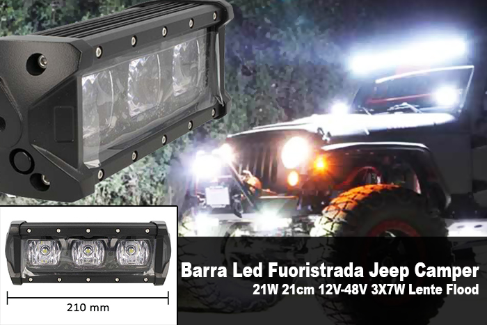 Barra Led Fuoristrada Work Light Bar 21W 21cm 12V-48V 3X7W Lente Flood - PZ