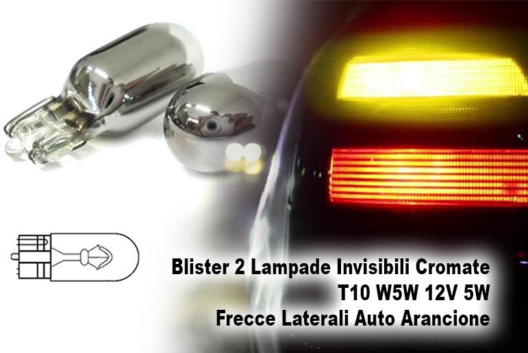 Blister 2 Lampade Invisibili Cromate T10 W5W 12V 5W Frecce Laterali Auto Arancione - PAIO
