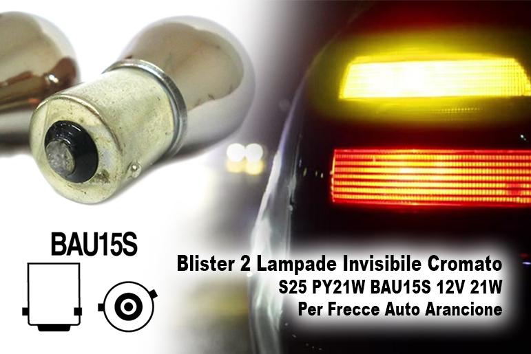 Blister 2 Lampade Invisibile Cromato S25 PY21W BAU15S 12V 21W Per Frecce Auto Arancione - PAIO